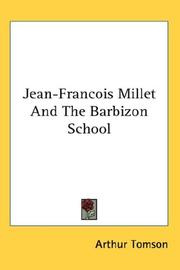 Jean-Francois Millet And The Barbizon School by Arthur Tomson