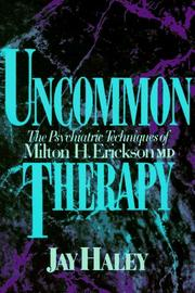 Uncommon therapy by Jay Haley, Jay Haley