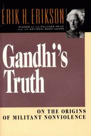 Gandhi's truth by Erikson, Erik H.