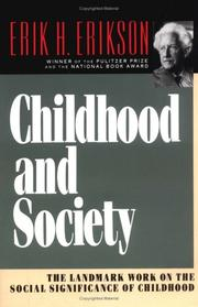 Childhood and society by Erikson, Erik H.