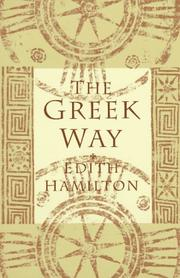The Greek way by Hamilton, Edith.