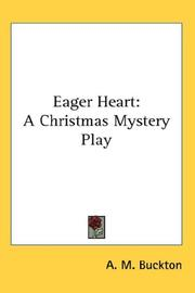 Eager Heart by A. M. Buckton