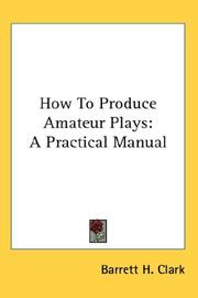 How To Produce Amateur Plays PDF