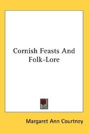 Cornish feasts and folk-lore by Margaret Ann Courtney