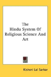 The Hindu System Of Religious Science And Art by Kishori Lal Sarkar