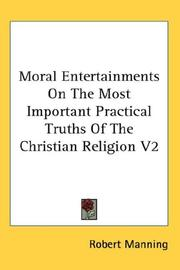 Moral Entertainments On The Most Important Practical Truths Of The Christian Religion V2 PDF