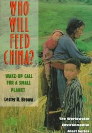 Who will feed China? by Lester Russell Brown