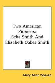 Two American Pioneers by Mary Alice Wyman