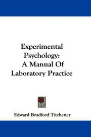 Experimental psychology by Edward Bradford Titchener