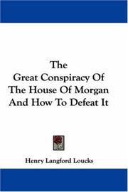 The Great Conspiracy Of The House Of Morgan And How To Defeat It PDF