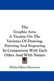 The graphic arts by Hamerton, Philip Gilbert