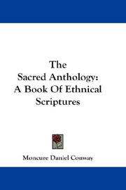 The sacred anthology by Moncure Daniel Conway