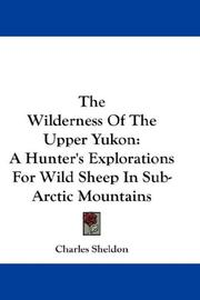The wilderness of the upper Yukon PDF