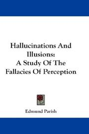 Hallucinations and illusions by Edmund Parish