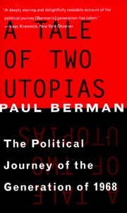 A Tale of Two Utopias by Paul Berman
