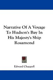 Narrative of a voyage to Hudson's Bay in His Majesty's ship Rosamond by Edward Chappell