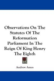 Observations On The Statutes Of The Reformation Parliament In The Reign Of King Henry The Eighth PDF