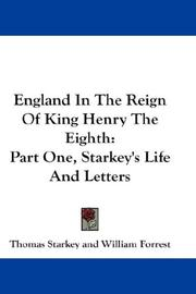 England in the reign of King Henry the Eighth by Thomas Starkey