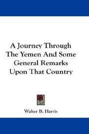 A Journey Through The Yemen And Some General Remarks Upon That Country PDF