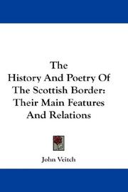 The history and poetry of the Scottish border by John Veitch