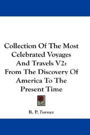 Collection Of The Most Celebrated Voyages And Travels V2 PDF