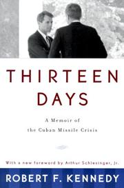 Thirteen days by Robert F. Kennedy