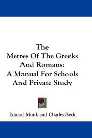 The Metres Of The Greeks And Romans by Eduard Munk