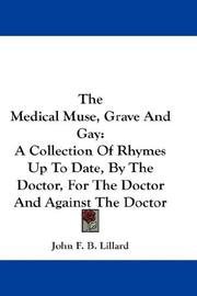 Cover of: The Medical Muse, Grave And Gay by John F. B. Lillard