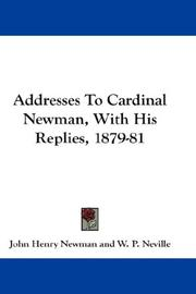 Addresses To Cardinal Newman, With His Replies, 1879-81