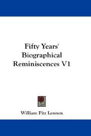 Fifty Years' Biographical Reminiscences V1 PDF