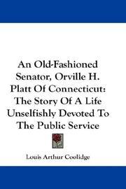 An Old-Fashioned Senator, Orville H. Platt Of Connecticut PDF