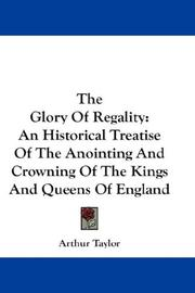 The Glory Of Regality by Arthur Taylor