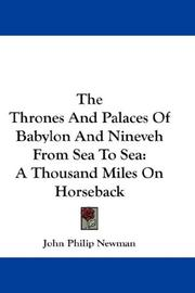 The Thrones And Palaces Of Babylon And Nineveh From Sea To Sea PDF