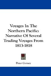 Voyages in the northern Pacific by Peter Corney