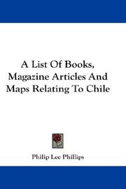 A List Of Books, Magazine Articles And Maps Relating To Chile PDF
