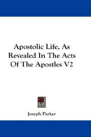 Apostolic Life, As Revealed In The Acts Of The Apostles V2 PDF