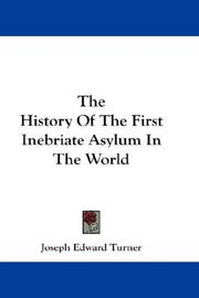 The History Of The First Inebriate Asylum In The World