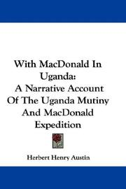 With Macdonald in Uganda by Herbert Henry Austin