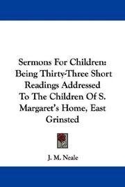 Sermons For Children by J. M. Neale