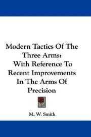 Modern Tactics Of The Three Arms PDF