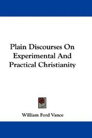Plain Discourses On Experimental And Practical Christianity PDF
