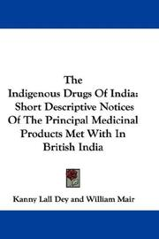 The indigenous drugs of India by Kanny Lall Dey
