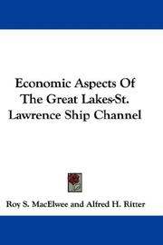 Economic Aspects Of The Great Lakes-St. Lawrence Ship Channel