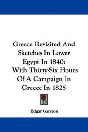 Greece Revisited And Sketches In Lower Egypt In 1840 PDF