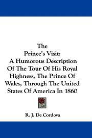The Prince's visit by R. J. De Cordova