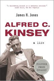 Cover of: Alfred C. Kinsey by James H. Jones