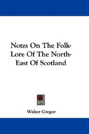 Notes on the folk-lore of the north-east of Scotland PDF
