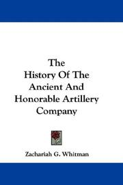 The History Of The Ancient And Honorable Artillery Company PDF