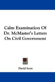 Calm Examination Of Dr. McMaster's Letters On Civil Government PDF