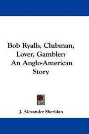 Bob Ryalls, Clubman, Lover, Gambler PDF